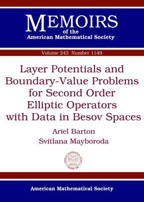 Layer Potentials and Boundary-Value Problems for Second Order Elliptic Operators with Data in Besov Spaces - Memoirs of the American Mathematical Society (Paperback)