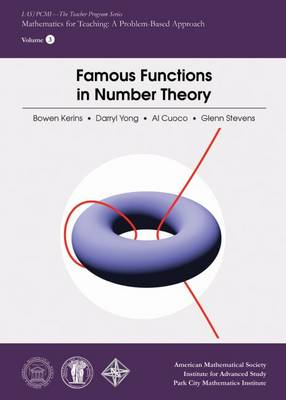 Famous Functions in Number Theory - IAS/PCMI--The Teacher Program Series (Paperback)
