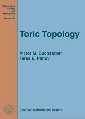 Toric Topology - Mathematical Surveys and Monographs (Hardback)
