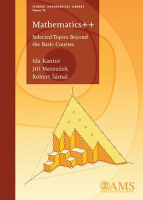Mathematics: Selected Topics Beyond the Basic Courses - Student Mathematical Library (Paperback)
