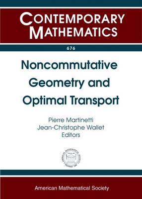 Noncommutative Geometry and Optimal Transport - Contemporary Mathematics (Paperback)