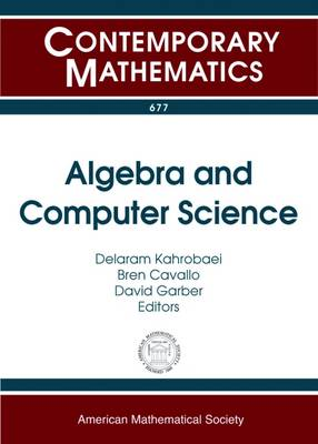 Algebra and Computer Science - Contemporary Mathematics (Paperback)