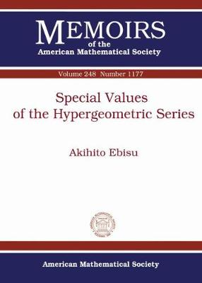 Special Values of the Hypergeometric Series - Memoirs of the American Mathematical Society (Paperback)