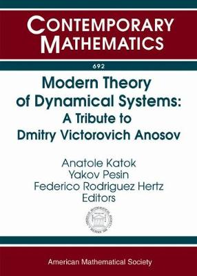 Modern Theory of Dynamical Systems: A Tribute to Dmitry Victorovich Anosov - Contemporary Mathematics (Paperback)