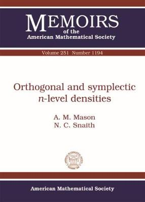 Orthogonal and Symplectic $n$-level Densities - Memoirs of the American Mathematical Society (Paperback)