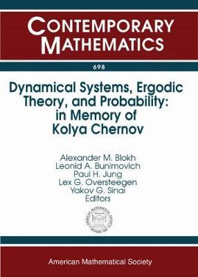 Dynamical Systems, Ergodic Theory, and Probability: In Memory of Kolya Chernov - Contemporary Mathematics (Paperback)