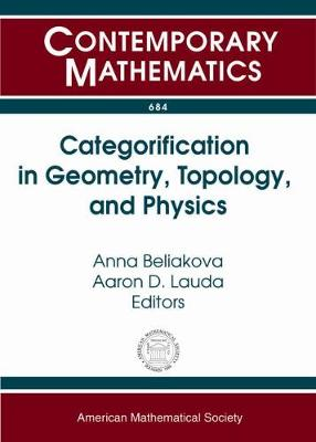 Categorification in Geometry, Topology, and Physics - Contemporary Mathematics (Paperback)
