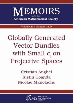 Globally Generated Vector Bundles with Small $c_1$ on Projective Spaces - Memoirs of the American Mathematical Society (Paperback)