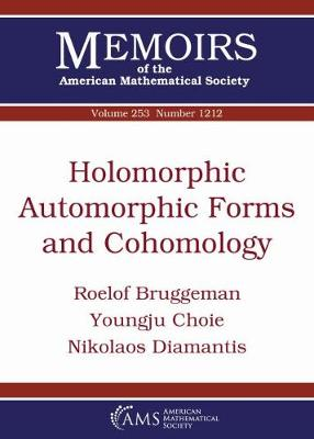 Holomorphic Automorphic Forms and Cohomology - Memoirs of the American Mathematical Society (Paperback)