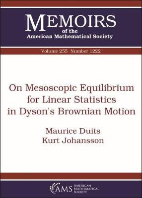 On Mesoscopic Equilibrium for Linear Statistics in Dyson's Brownian Motion - Memoirs of the American Mathematical Society (Paperback)