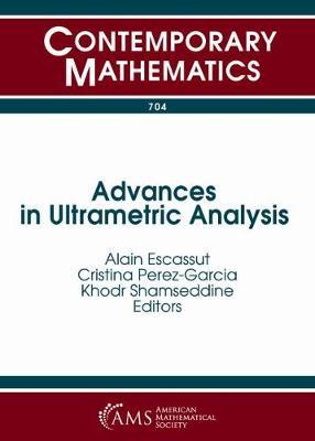 Advances in Ultrametric Analysis - Contemporary Mathematics (Paperback)