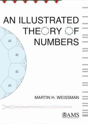 An Illustrated Theory of Numbers (Hardback)