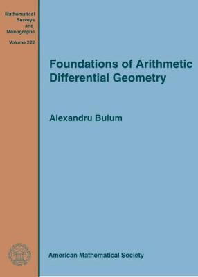 Foundations of Arithmetic Differential Geometry - Mathematical Surveys and Monographs (Hardback)