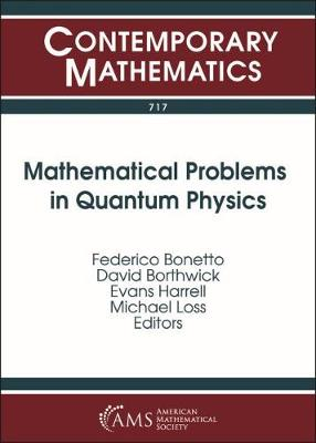 Mathematical Problems in Quantum Physics - Contemporary Mathematics (Paperback)