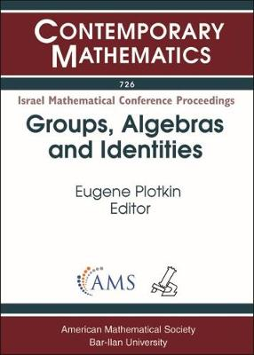 Groups, Algebras and Identities - Contemporary Mathematics (Paperback)