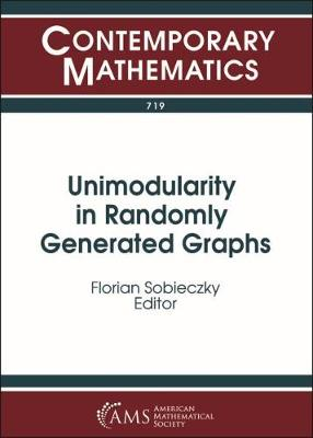 Unimodularity in Randomly Generated Graphs - Contemporary Mathematics (Paperback)