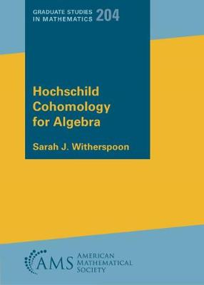 Hochschild Cohomology for Algebras - Graduate Studies in Mathematics (Hardback)