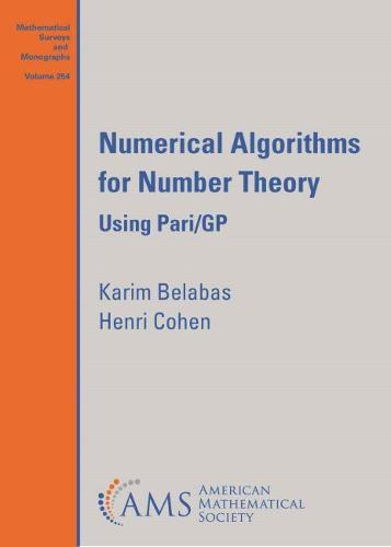 Numerical Algorithms for Number Theory: Using Pari/GP - Mathematical Surveys and Monographs (Paperback)