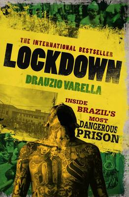 Lockdown: Inside Brazil's Most Dangerous Prison (Paperback)