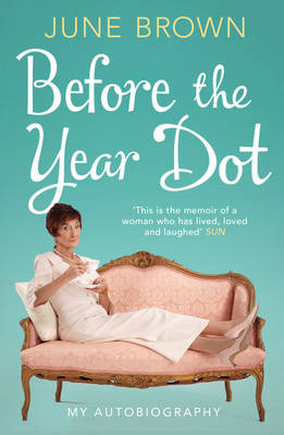 Before the Year Dot (Paperback)