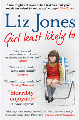 Girl Least Likely To: 30 years of fashion, fasting and Fleet Street (Paperback)