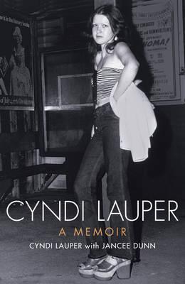 Cyndi Lauper: a Memoir (Hardback)