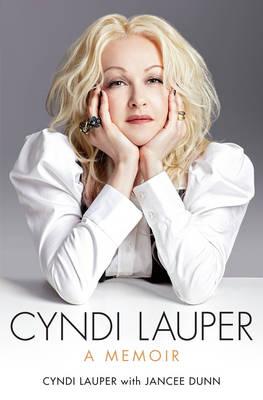 Cyndi Lauper: A Memoir (Paperback)