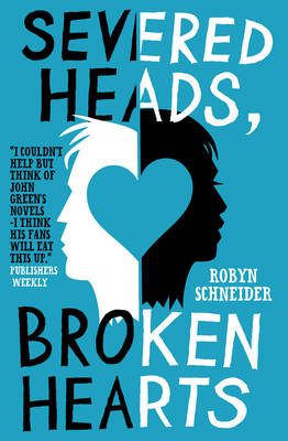 Severed Heads, Broken Hearts (Paperback)