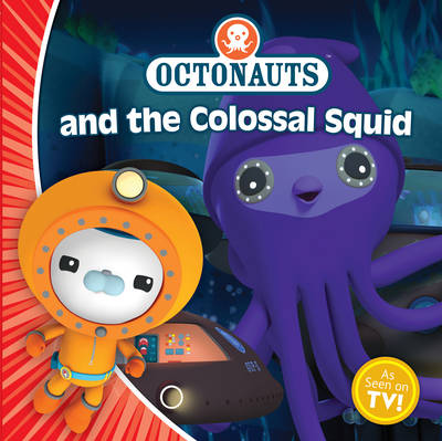 Octonauts and the Colossal Squid - OCTONAUTS (Paperback)