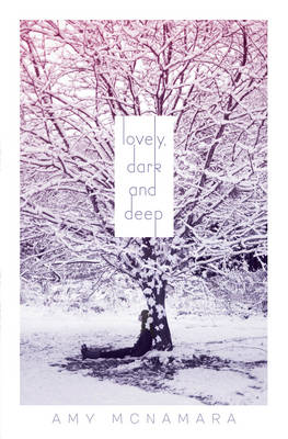 Lovely, Dark and Deep (Paperback)