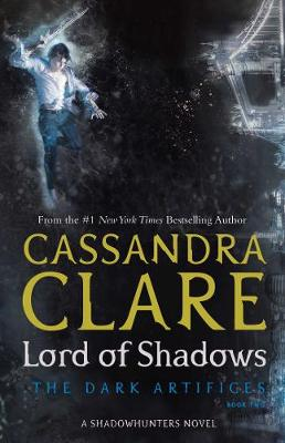 Lord of Shadows - The Dark Artifices 2 (Paperback)