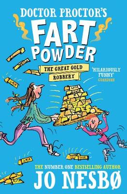 Doctor Proctor's Fart Powder: The Great Gold Robbery (Paperback)