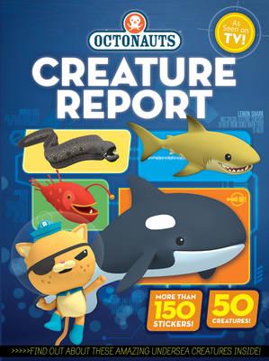 Octonauts Creature Report - OCTONAUTS (Paperback)