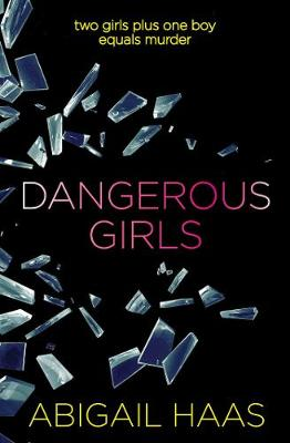 Dangerous Girls (Paperback)