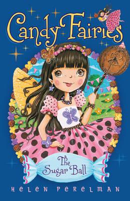 Candy Fairies: 6 Sugar Ball (Paperback)