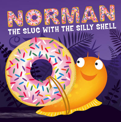 Norman the Slug with a Silly Shell (Board book)