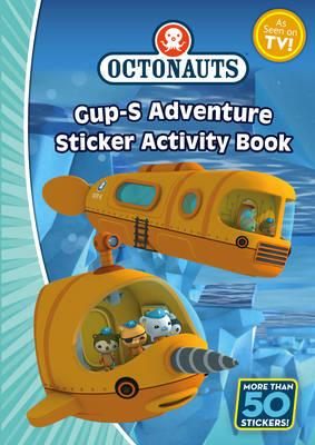 Octonauts: The Gup-S Adventure Sticker Activity - OCTONAUTS (Paperback)