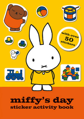 Miffy's Day Sticker Activity Book - MIFFY (Paperback)