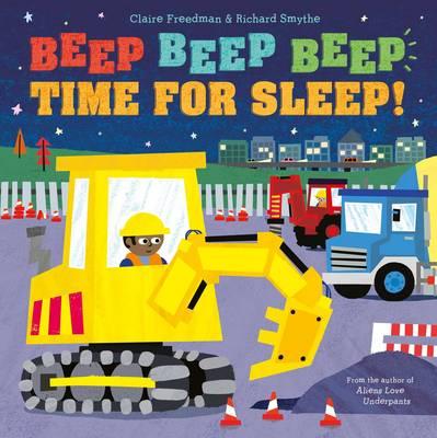 Beep Beep Beep Time for Sleep! (Paperback)