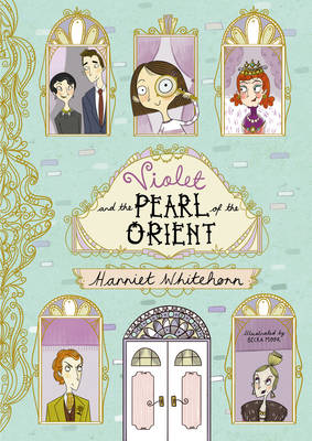 Violet and the Pearl of the Orient (Hardback)