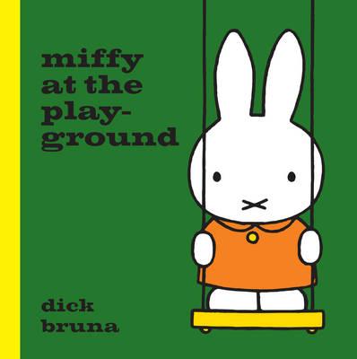 Miffy at the Playground - MIFFY (Hardback)