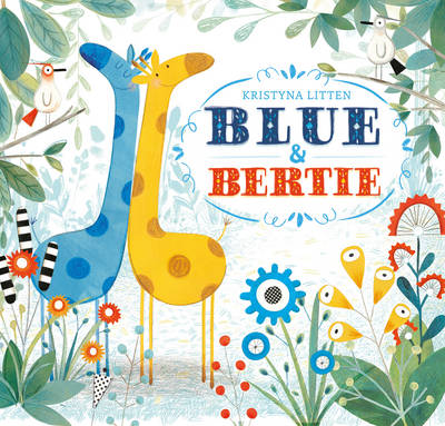 Blue and Bertie (Hardback)