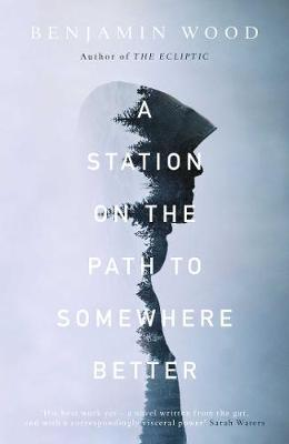 A Station on the Path to Somewhere Better (Hardback)