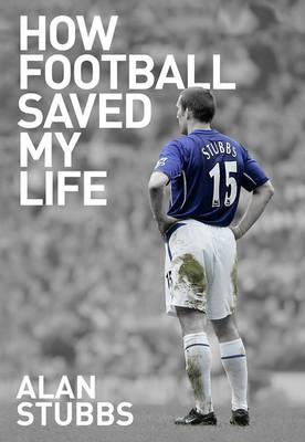 How Football Saved My Life (Hardback)