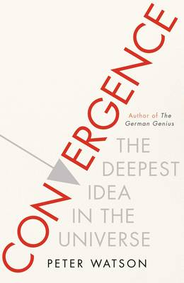 Convergence: The Deepest Idea in the Universe (Hardback)