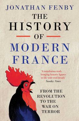 The History of Modern France: From the Revolution to the War with Terror (Paperback)