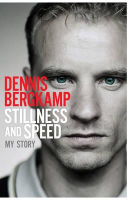 Stillness and Speed: My Story (Hardback)