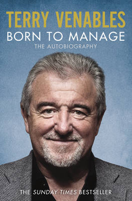 Born to Manage: The Autobiography (Paperback)