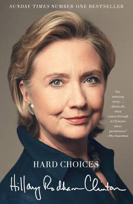 Hard Choices: A Memoir (Paperback)