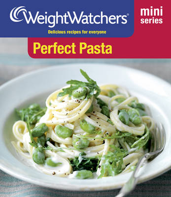 Weight Watchers Mini Series: Perfect Pasta - WEIGHT WATCHERS (Paperback)